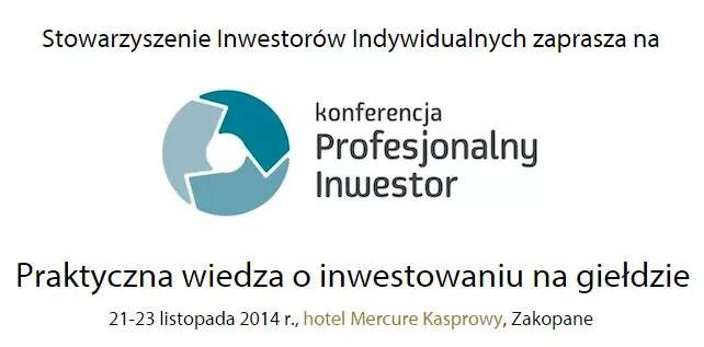 Konferencja Profesjonalny Inwestor 2014