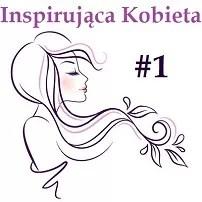 Inspirująca Kobieta odc. 1 – Dorota Gudaniec