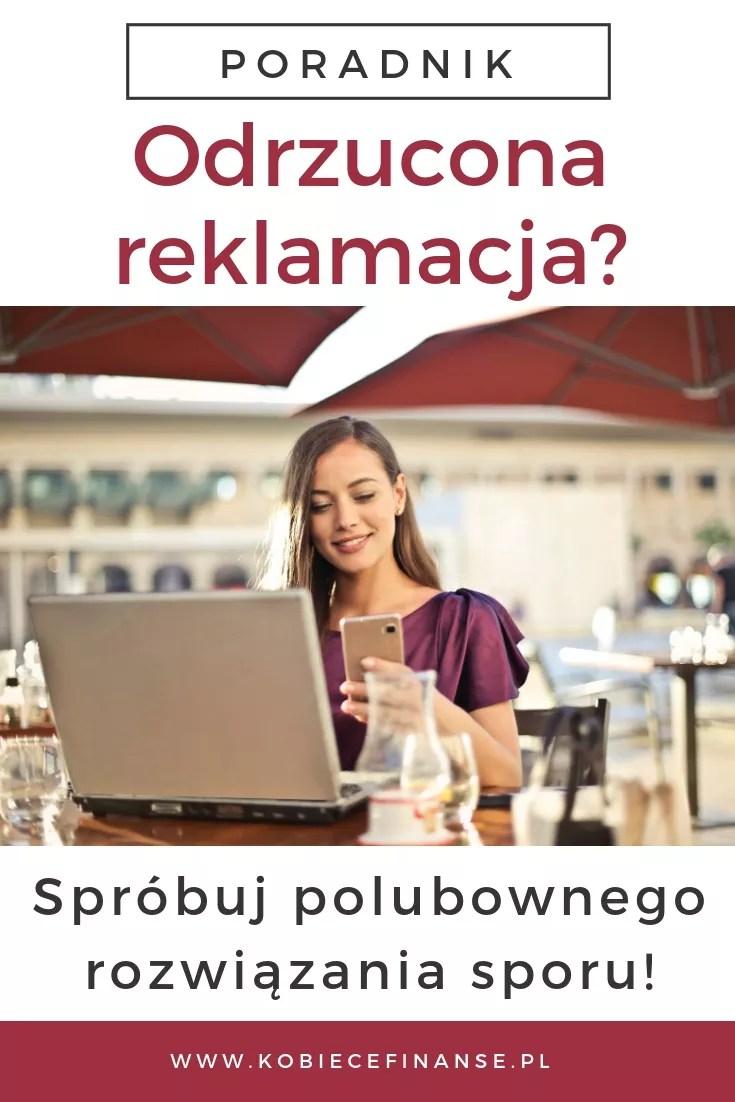 Odrzucona reklamacja, co dalej? Spróbuj polubownie! Jak polubownie rozwiązać spór konsumencki? Dowiedz się z artykułu na blogu Kobiece Finanse :-) #kobiecefinanse #konsument #zakupy #reklamacje #prawo #przepisy #konsumenckie #uokik #poradnik #pomoc
