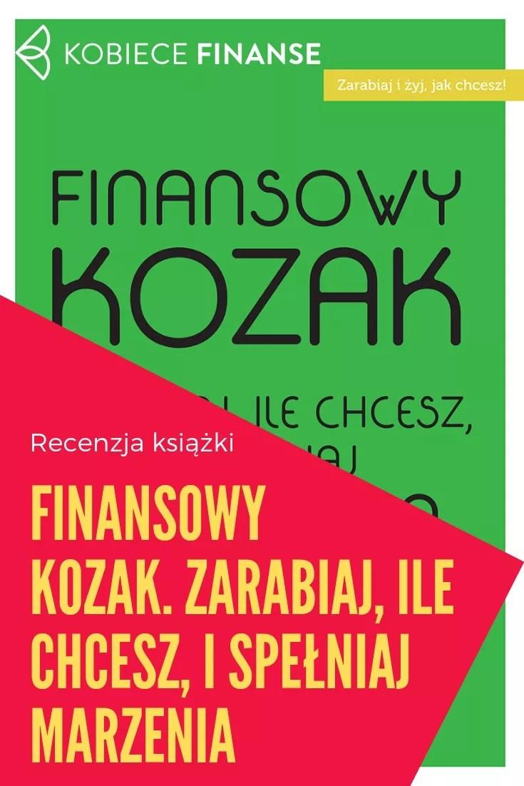 Recenzja książki Jin Sincere Finansowy kozak. Zarabiaj, ile chcesz, i spełniaj marzenia. Blog Kobiece Finanse #recenzja #książka #audiobook #ebook #book #jinsincere #motywacja #rozwój #finanse #poradnik