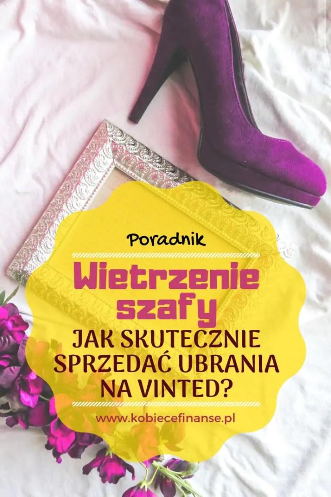 Wiosna to czas porządków. Oznacza to także sezonowe wietrzenie szafy. Jedną z możliwości pozbycia się niechcianych ubrań jest ich sprzedaż. Jak skutecznie sprzedawać ubrania na Vinted? Praktyczne podpowiedzi znajdziesz na blogu Kobiece Finanse, gdzie zdradzam sekrety dobrze przygotowanej oferty. #sprzedaż #ubrania #moda #odzież #zarabianie #zarabianiewinternecie #vinted #poradnik #dlapani #panidomu #porządki #ciekawe #finanse