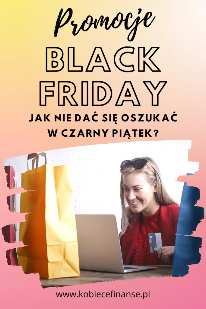 Wyprzedaże Black Friday - poradnik, jak nie dać się naciągnąć w Czarny Piątek?