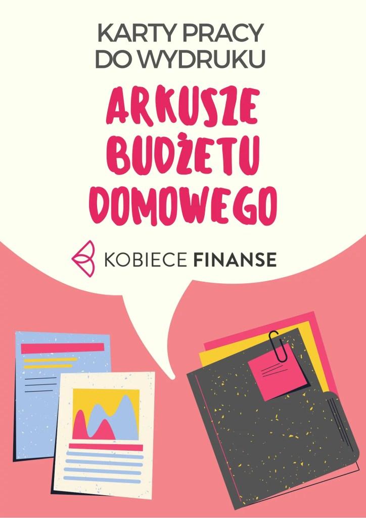 Arkusze budżetu domowego do druku - budżet domowy w PDF.