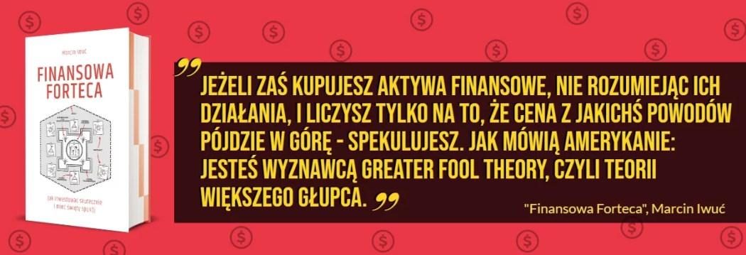Finansowa Forteca - Marcin Iwuć - cytat o spekulacji