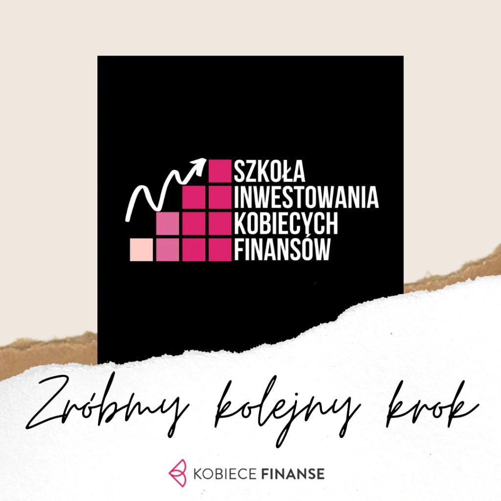 Szkoła Inwestowania Kobiecych Finansów - SIKF - darmowe wyzwanie edukacyjne dla kobiet!