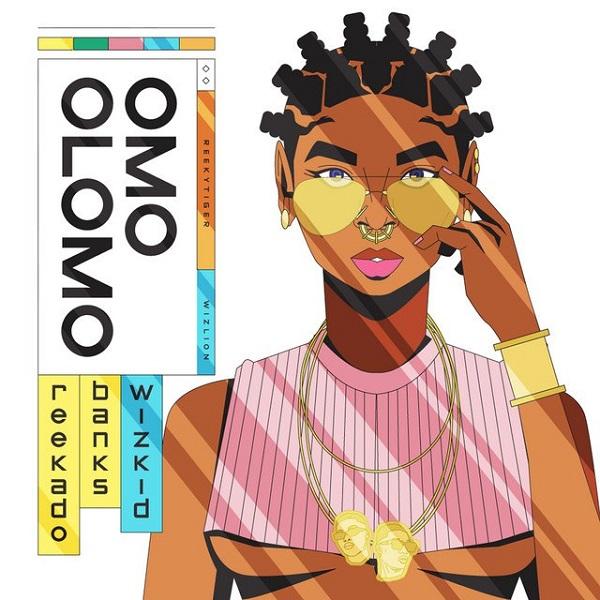 Reekado Banks Ft Wizkid – Omo Olomo Lyrics