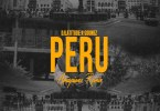 DJ Latitude x Soundz – Peru (Amapiano Remix) Ft Fireboy DML