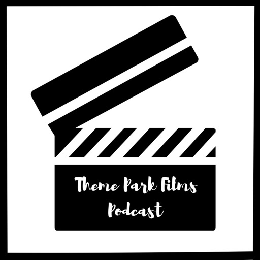 Theme Park Films Podcast
