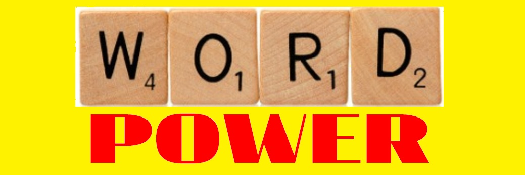 Word Power: Words To Use Instead of Good (A PERFORMANCE)