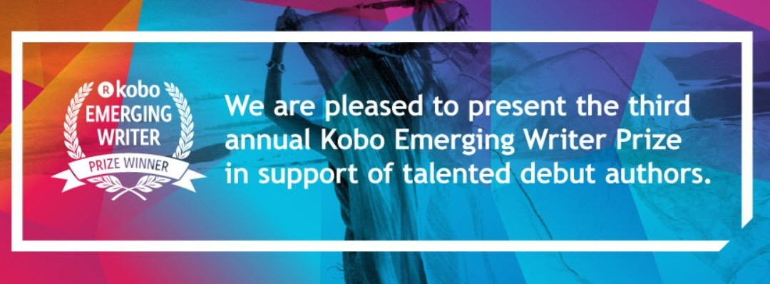 Third Annual Kobo Emerging Writer Prize Announcement