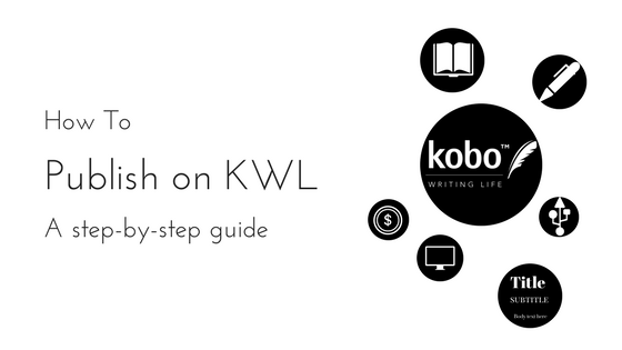 Publishing on KWL: A Step-By-Step Guide