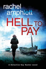 hell-to-pay-detective-kay-hunter-crime-thriller-series-book-3