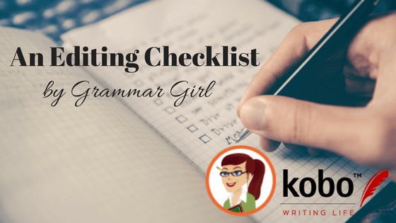 Grammar Girl's Editing Checklist