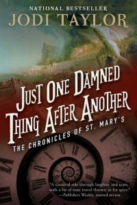 just-one-damned-thing-after-another-the-chronicles-of-st-mary-s-book-one