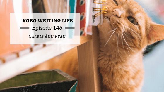 KWL Podcast EP 146: Carrie Ann Ryan
