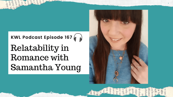 #167 Relatability in Romance with Samantha Young