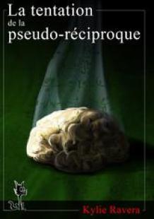 La+tentation+de+la+pseudo-réciproque