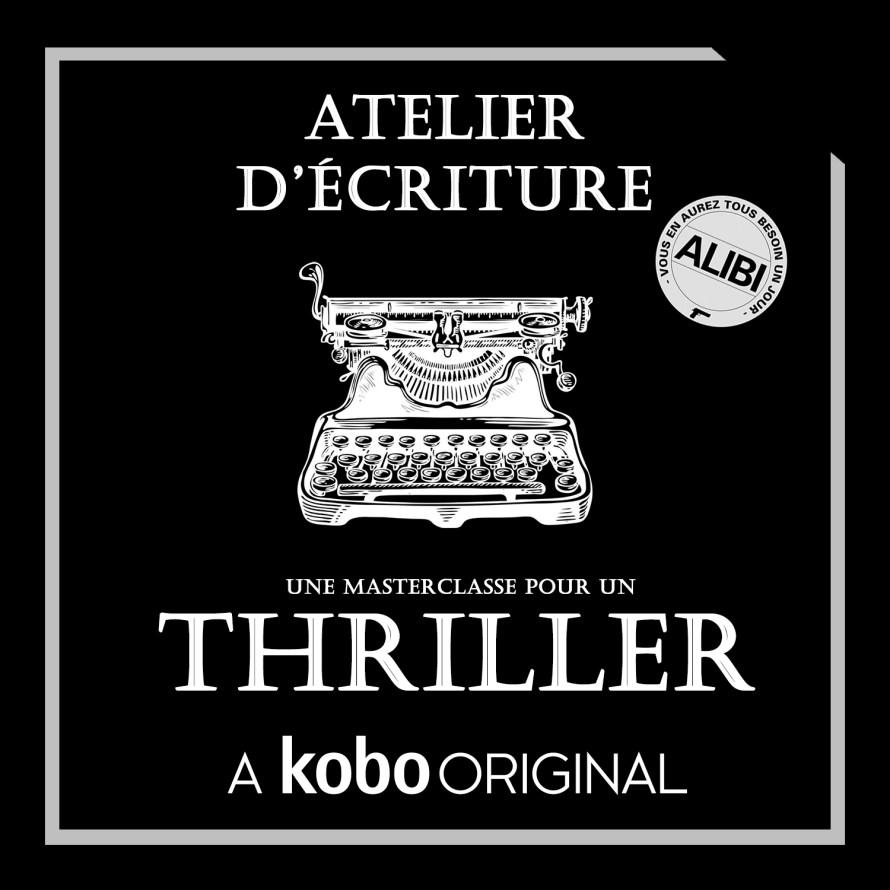 Couverture de l'atelier d'écriture Thriller sous la marque Kobo Original