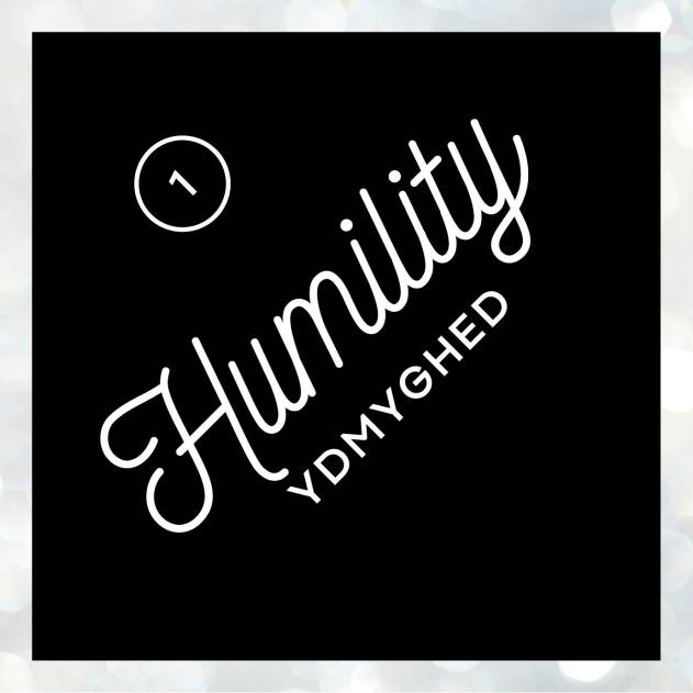 Humility/ydmyghed
