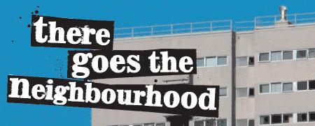 thereGoesTheNeighbourhood