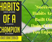 Success Habits, Habits of Successful People, Millionaire Habits, Relationship Marketing, Coach Dana Cavalea, Habits of a Champion