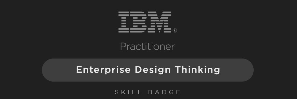 IBM Enterprise Design Thinking Practitioner