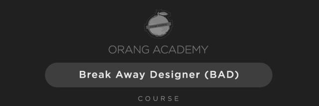 Orange Academy - Break Away Designer