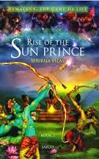 Ramayana – The Game of Life : Rise of the Sun Prince (Book 1) (English)