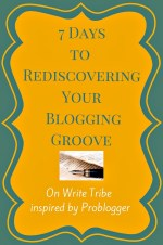 7-days-to-rediscovering-your-blogging-groove