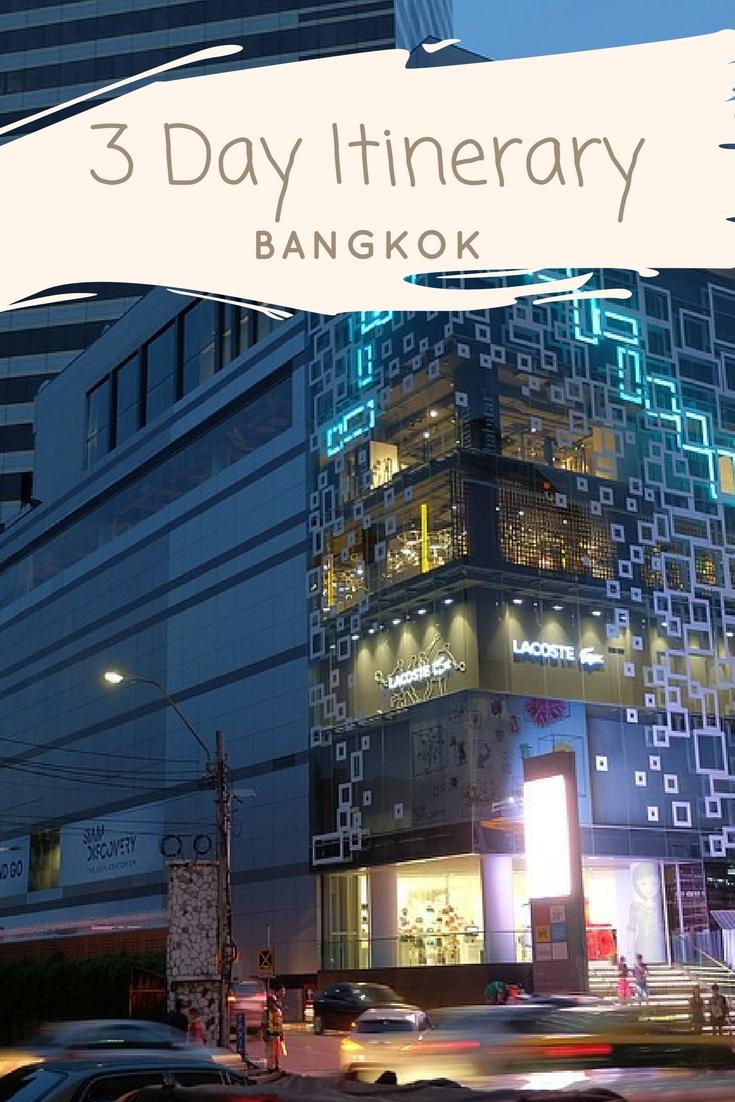 Bangkok Itinerary - What to do in Bangkok in three days - Bangkok Thailand