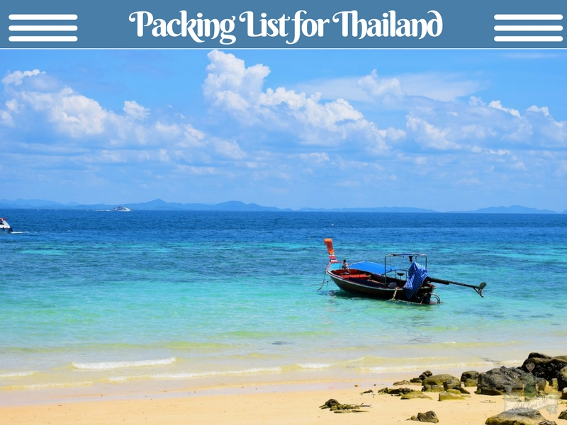 Thailand Packing List - What to pack for Thailand - What not to pack for Thailand