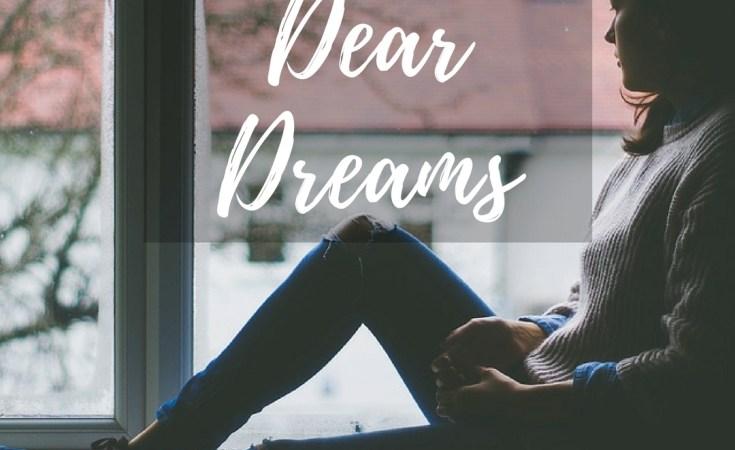 Dear dreams - letter to your dreams