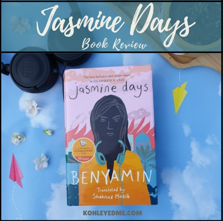 Jasmine Days by Benyamin book review