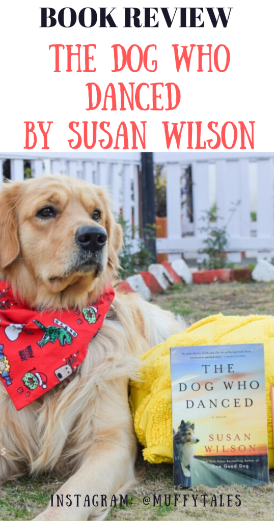 Book Review of The Dog Who Danced by Susan Wilson
