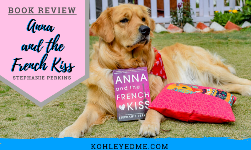 Book review of Anna and the French Kiss by Stephanie Perkins