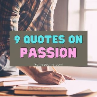 passion quotes to live by