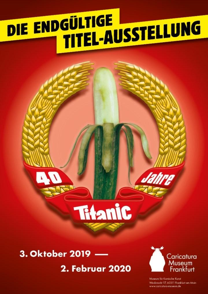 Ausstellungsplakat der Ausstellung für die Zeitschrift Titanic