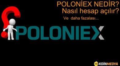poloniex borsasi koinmedya.com,