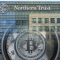 Northern Trust Bitcoin Yatırımı
