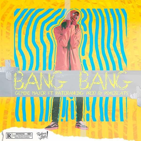 "Gemini Major's New Video ""Bang Bang"" Feat. Patoranking Will Surely Entertain You 2"
