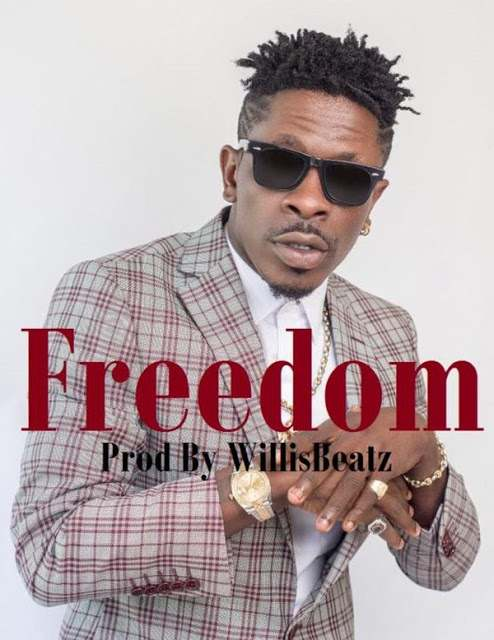 """New Music: Listen To Shatta Wale's Latest Single Dubbed """"Freedom"""" 2"""