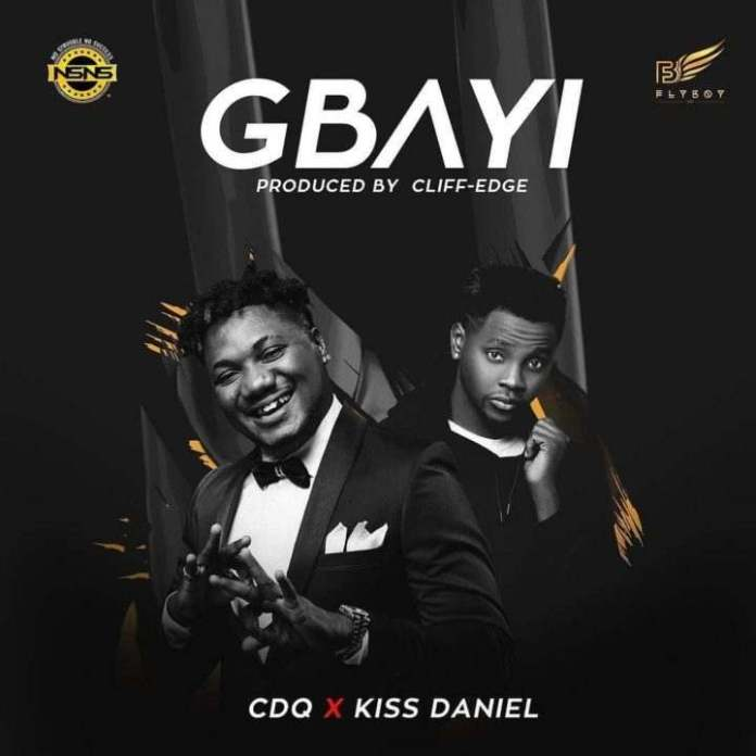 "New Music: Listen To CDQ's ""Gbayi"" Featuring Kiss Daniel 1"