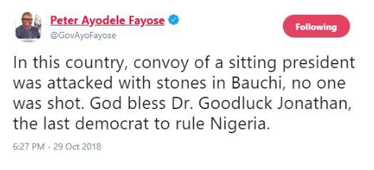 Goodluck Jonathan Is The Last Democrat To Rule Nigeria - Fayose 2
