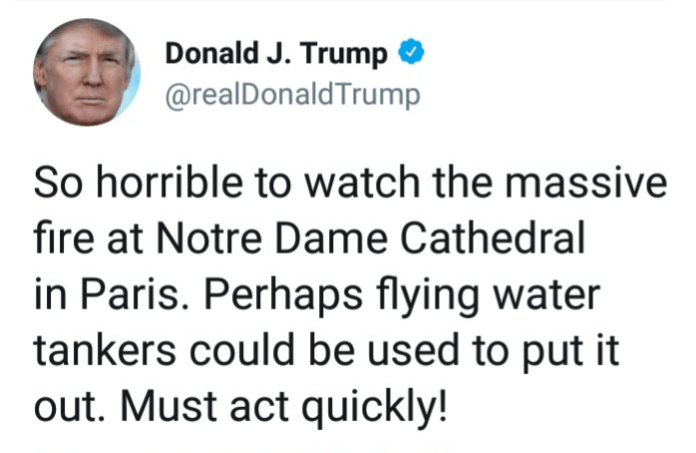 Donald Trump Mocked By The People Of France After Insensitive Notre Dame Comment 2