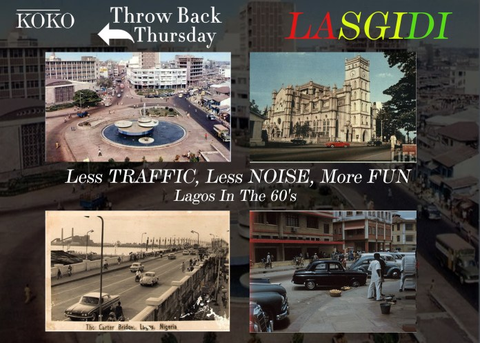 TBT: Less Traffic, Less Noise, More Fun...Lagos In The 60s 1