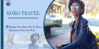 Travel-8-Things-You-Must-Do-To-Have-Maximum-Fun-On-Your-Tour