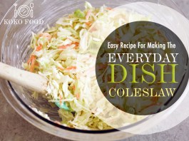 FOOD: Easy Recipe For Making The Everyday Dish ColesLaw