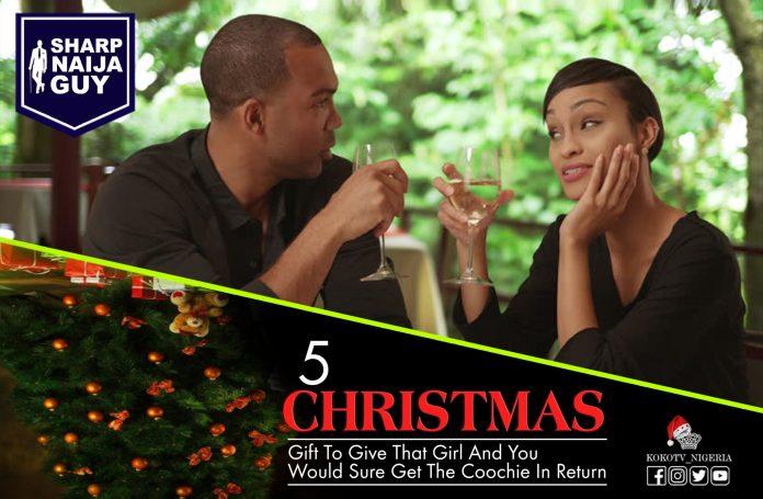 Christmas Gift To give that girl