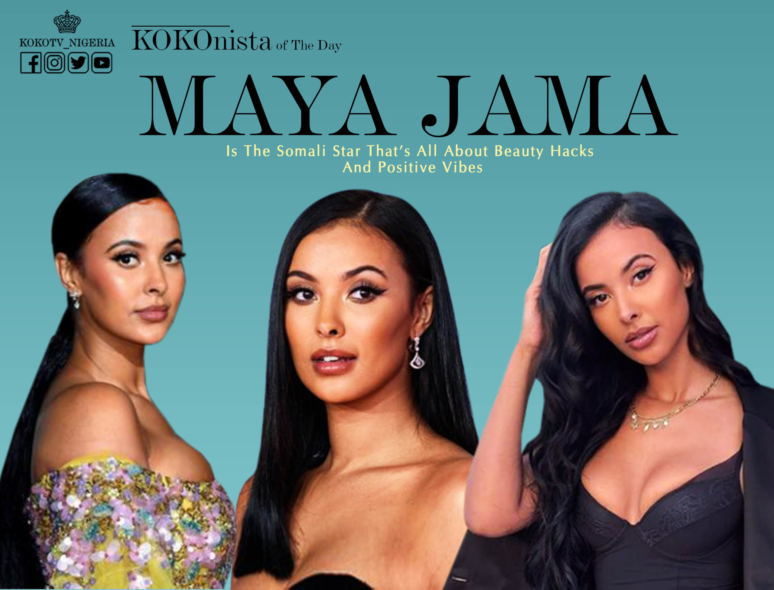 KOKOnista Of The Day: Maya Jama Is The Somali Star That's All About Breaking Barriers And Positive Vibes