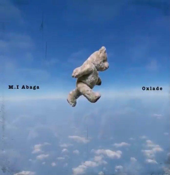 M.I Abaga ft Oxlade All My Life